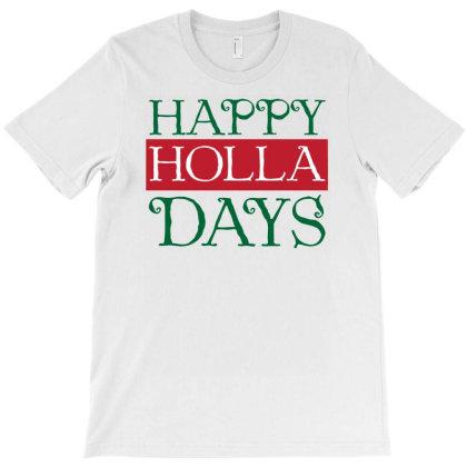 Happy Holla Days Funny T-shirt Designed By Putiandini
