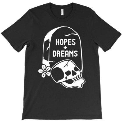 Hopes Dreams T-shirt Designed By Putiandini