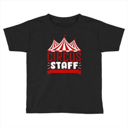 Circus Staff Funny Clown Toddler T-shirt Designed By Ismi4