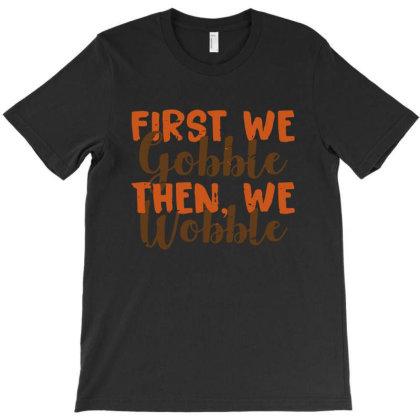 Distress Thanksgiving Wobble T-shirt Designed By Ismi4