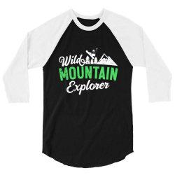 wild mountain explorer t shirt 3/4 Sleeve Shirt   Artistshot