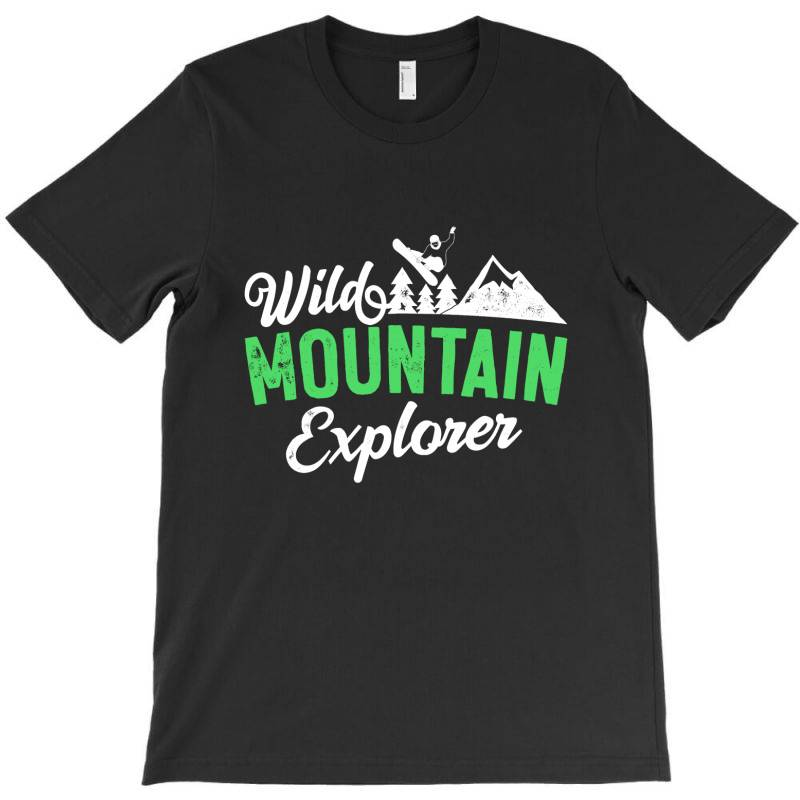 Wild Mountain Explorer T Shirt T-shirt   Artistshot
