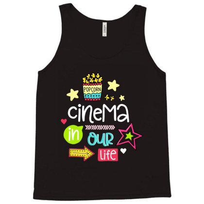 Cinema In Our Life Tank Top Designed By Gnuh79
