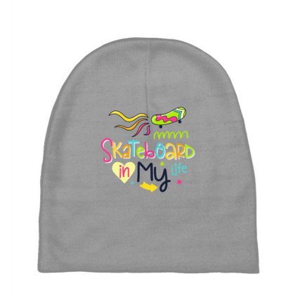Skateboard In My Life Baby Beanies Designed By Gnuh79