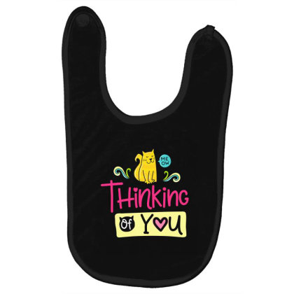 Thinking Of You Baby Bibs Designed By Gnuh79