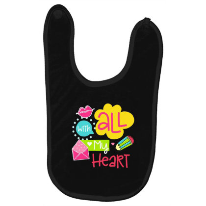 With All My Heart Baby Bibs Designed By Gnuh79