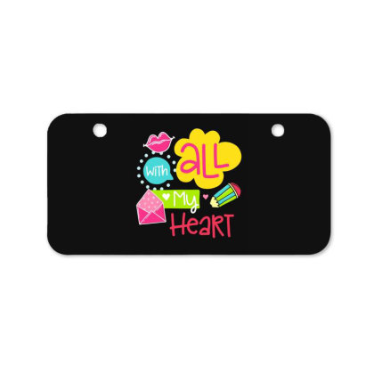 With All My Heart Bicycle License Plate Designed By Gnuh79