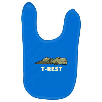 T-rest Lazy Funny Dinosaur Gift Baby Bibs Designed By Eduely