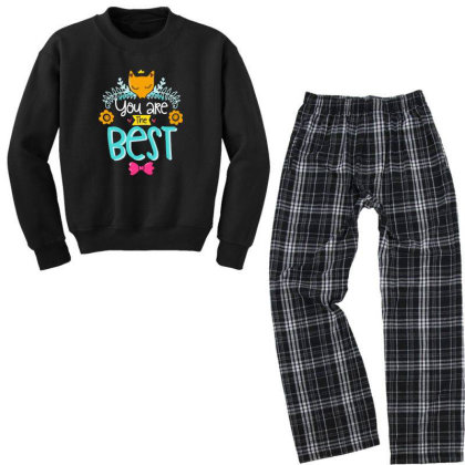 You Are The Best Youth Sweatshirt Pajama Set Designed By Gnuh79