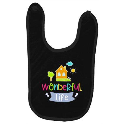 Wonderful Life Baby Bibs Designed By Gnuh79