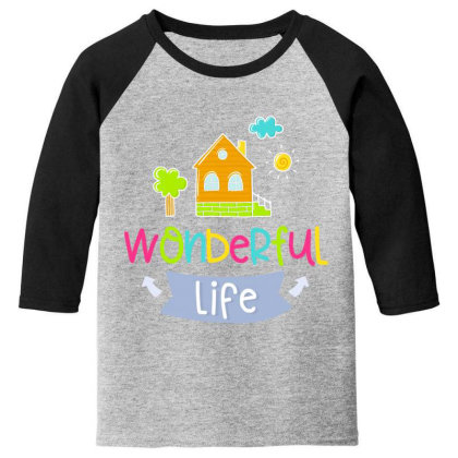 Wonderful Life Youth 3/4 Sleeve Designed By Gnuh79