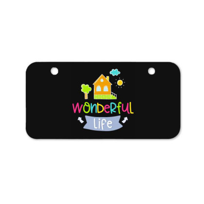 Wonderful Life Bicycle License Plate Designed By Gnuh79