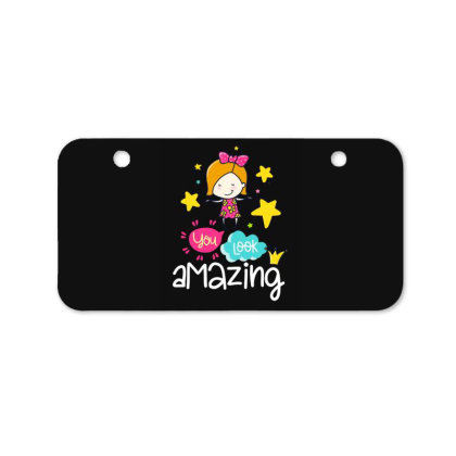 You Look Amazing Bicycle License Plate Designed By Gnuh79