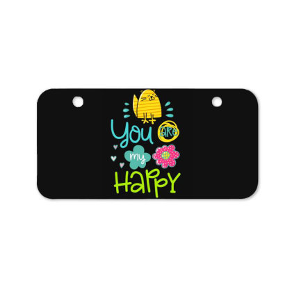 You Are My Happy Bicycle License Plate Designed By Gnuh79