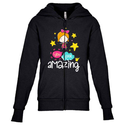 You Look Amazing Youth Zipper Hoodie Designed By Gnuh79