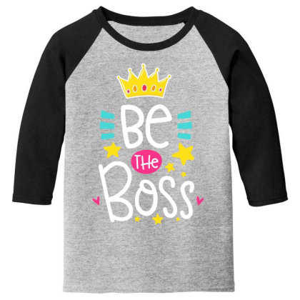 Be The Boss Youth 3/4 Sleeve Designed By Gnuh79