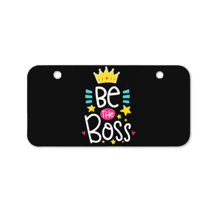 Be The Boss Bicycle License Plate Designed By Gnuh79
