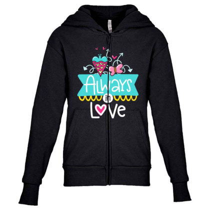 Always In Love Youth Zipper Hoodie Designed By Gnuh79
