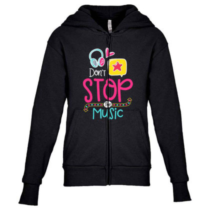 Don't Stop The Music Youth Zipper Hoodie Designed By Gnuh79