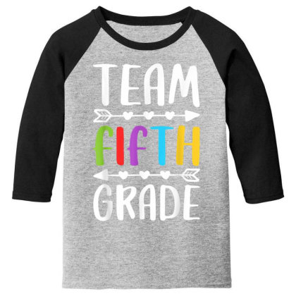Team Fifth Grade T Shirt 5th Grade Teacher Student Gift Youth 3/4 Sleeve Designed By Rame Halili