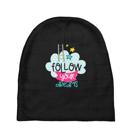 Follow Your Dreams Baby Beanies Designed By Gnuh79