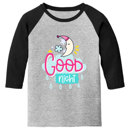 Good Night Youth 3/4 Sleeve Designed By Gnuh79