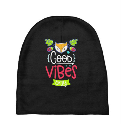 Good Vibes Only Baby Beanies Designed By Gnuh79