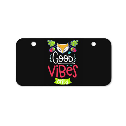 Good Vibes Only Bicycle License Plate Designed By Gnuh79