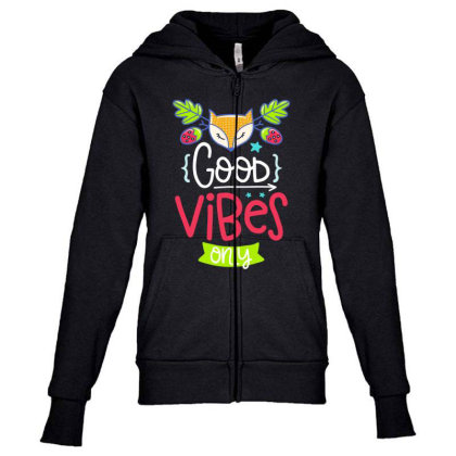 Good Vibes Only Youth Zipper Hoodie Designed By Gnuh79