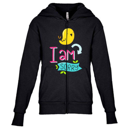 I Am Sorry Youth Zipper Hoodie Designed By Gnuh79