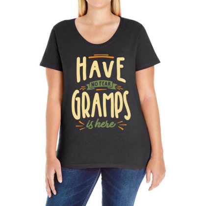 Mens Funny Fathers Day Have No Fear Gramps Is Here Ladies Curvy T-shirt Designed By Cidolopez