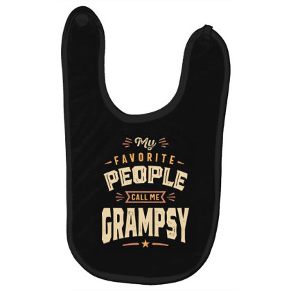 Mens Funny Fathers Day My Favorite People Call Me Grampsy Baby Bibs Designed By Cidolopez