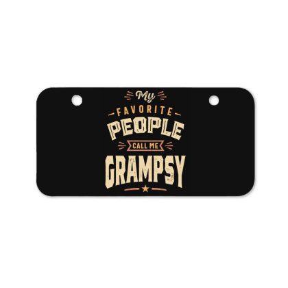 Mens Funny Fathers Day My Favorite People Call Me Grampsy Bicycle License Plate Designed By Cidolopez