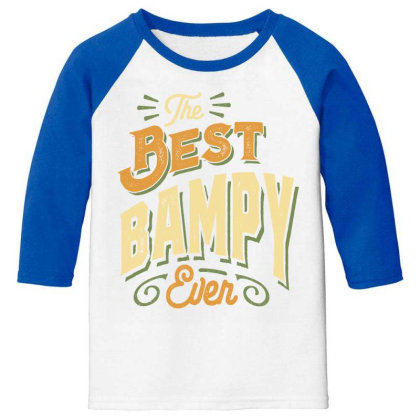 Mens Funny Fathers Day The Best Bampy Ever Youth 3/4 Sleeve Designed By Cidolopez