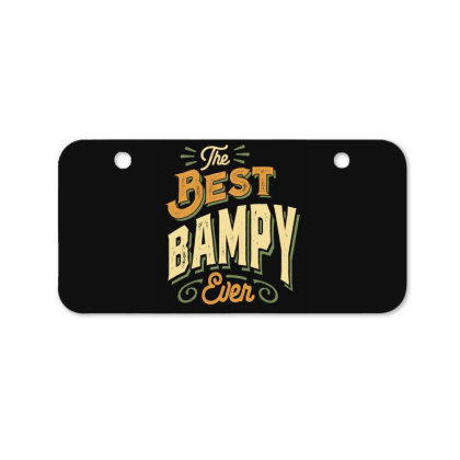 Mens Funny Fathers Day The Best Bampy Ever Bicycle License Plate Designed By Cidolopez