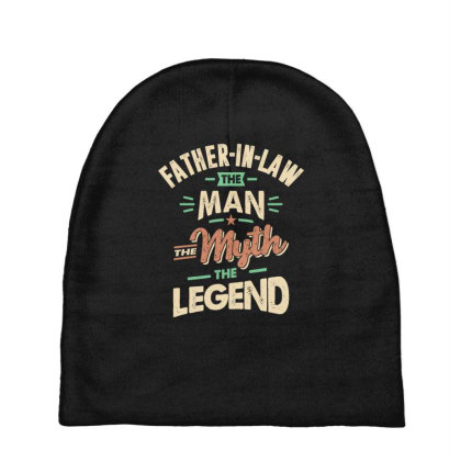 Mens Funny Fathers Day Father-in-law The Man The Myth The Legend Baby Beanies Designed By Cidolopez