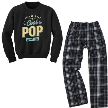 Mens Funny Fathers Day This Is What A Cool Pop Looks Like Youth Sweatshirt Pajama Set Designed By Cidolopez