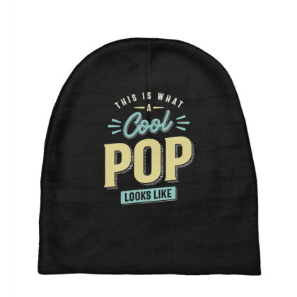 Mens Funny Fathers Day This Is What A Cool Pop Looks Like Baby Beanies Designed By Cidolopez