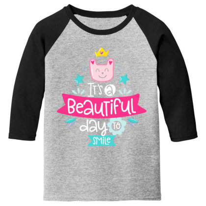 It's A Beautiful Day To Smile Youth 3/4 Sleeve Designed By Gnuh79