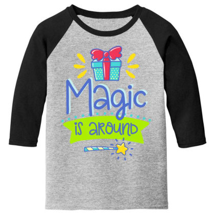 Magic Is Around Youth 3/4 Sleeve Designed By Gnuh79