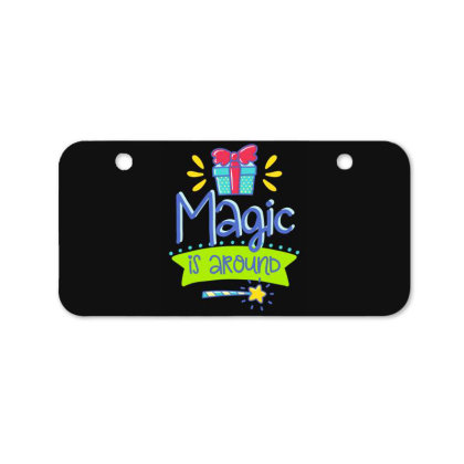 Magic Is Around Bicycle License Plate Designed By Gnuh79