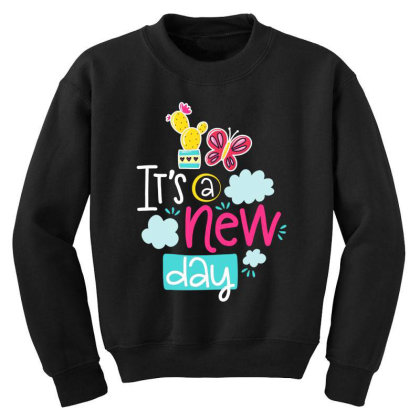It's A New Day Youth Sweatshirt Designed By Gnuh79