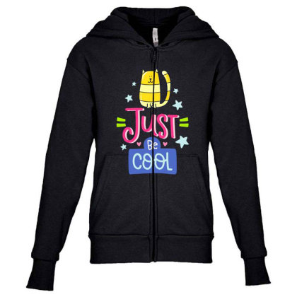 Just Be Cool Youth Zipper Hoodie Designed By Gnuh79
