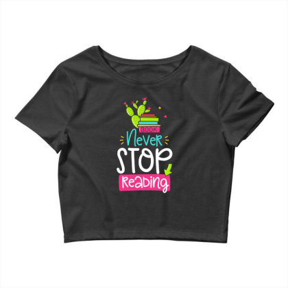 Ntver Stop Reading Book Crop Top Designed By Gnuh79