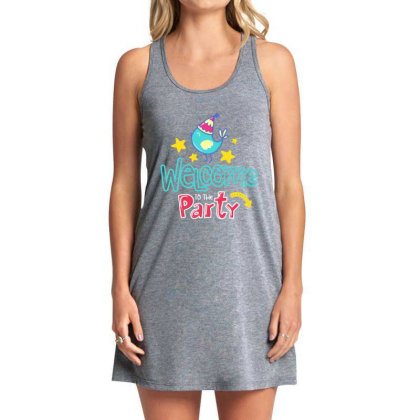Welcome To The Party Tank Dress Designed By Gnuh79