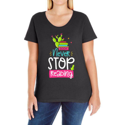 Ntver Stop Reading Book Ladies Curvy T-shirt Designed By Gnuh79