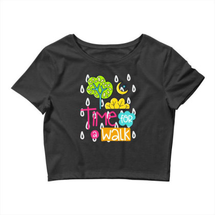 Time For A Walk Crop Top Designed By Gnuh79