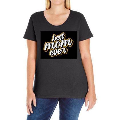 Best Mom Ever Ladies Curvy T-shirt Designed By Şen