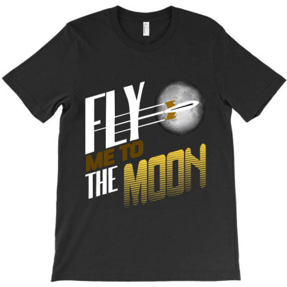 Fly Me To The Moon T-shirt Designed By Hatta1976