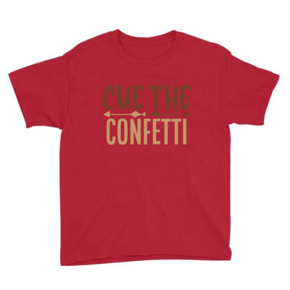 Cue The Confetti Youth Tee Designed By Chiks